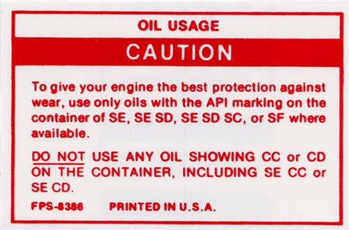 82-89 MUSTANG OIL USAGE CAUTION DECAL