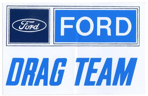 Ford Drag Team Decal